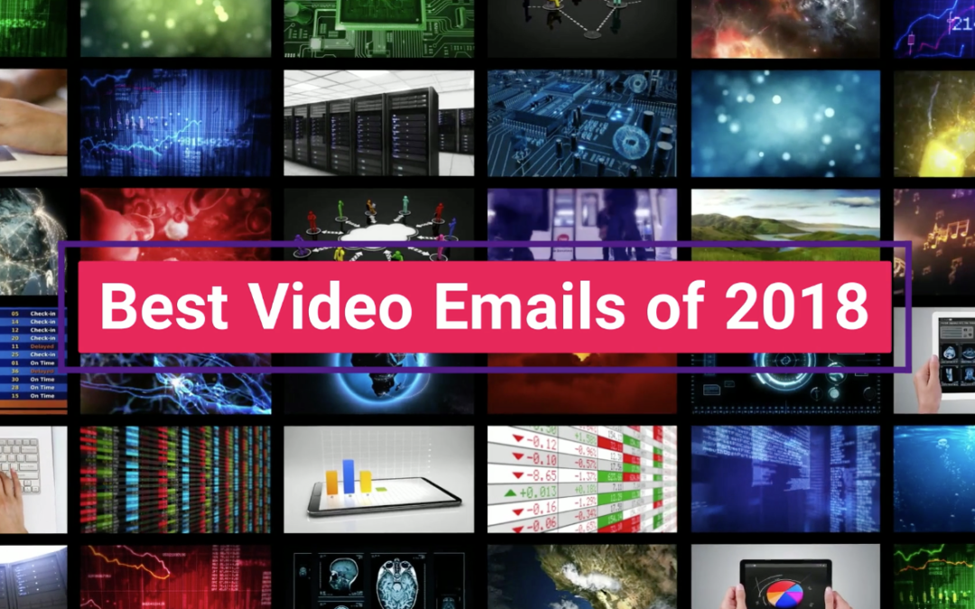 Best Video Email Campaigns of 2018