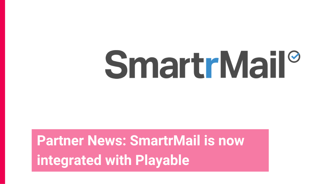 SmartrMail partners with Playable for Video Email